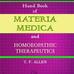 Handbook Of Materia Medica & Homoeopathic Therapeutics