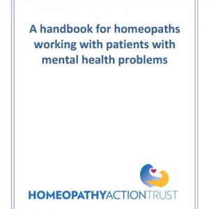 A Handbook For Homeopaths Working With Patients With Mental Health Problems