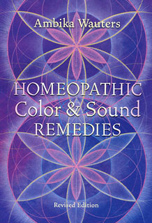 Homeopathic Color And Sound Remedies