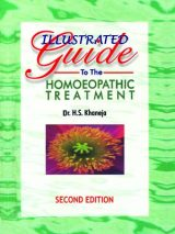 Illustrated Guide To The Homoeopathic Treatment