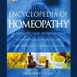 Encyclopedia Of Homeopathy – Full Color