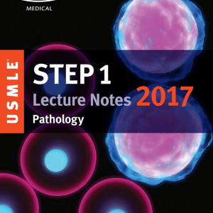 (رنگی) USMLE Step 1 Lecture Notes 2017: Pathology