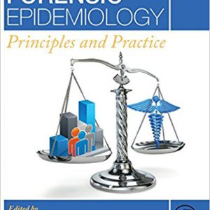 Forensic Epidemiology: Principles And Practice 2016