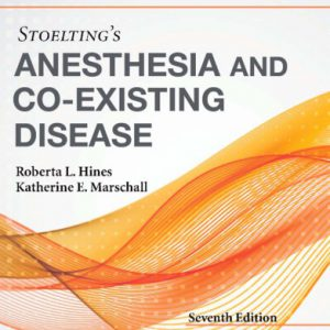 Stoelting's Anesthesia And Co-Existing Disease 2018