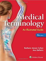 Medical Terminology: 2017 An Illustrated Guide / کوهن/ جلد اعلا