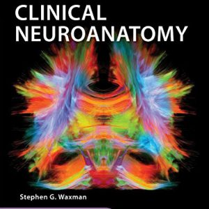 Clinical Neuroanatomy – Crossman