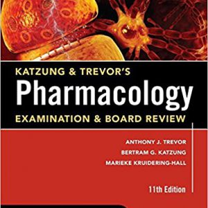Katzung & Trevor's Pharmacology Examination And Board Review 2015