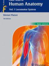 Color Atlas Of Human Anatomy 2015 – Locomotor System  Vol.1