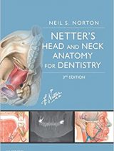 Netter's Head And Neck Anatomy For Dentistry 2017