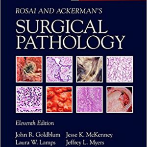 Rosai And Ackerman's Surgical Pathology 2017