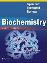 Lippincott Illustrated Reviews: Biochemistry 2017