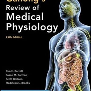 Ganong's Review Of Medical Physiology 2016