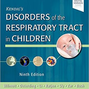 Kendig's Disorders Of The Respiratory Tract In Children – 2018