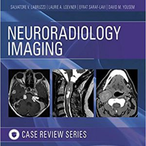 Neuroradiology Imaging Case Review – 2017