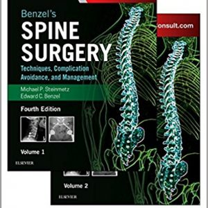 Benzel's Spine Surgery : Techniques, Complication – 2017 – 3 Vol Set