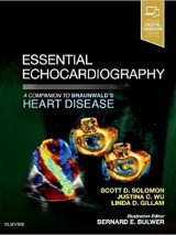 Essential Echocardiography : A Companion To Braunwald's Heart Disease