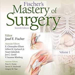 Fischer's Mastery Of Surgery 2019