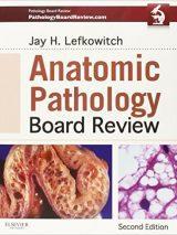 Anatomic Pathology Board Review – 2015
