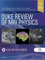 Duke Review Of MRI Physics: Case Review Series – 2018