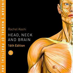 Cunningham's Manual Of Practical Anatomy – Head And Neck Anatomy – 2018