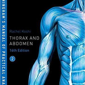 Cunningham's Manual Of Practical Anatomy – Thorax And Abdomen – 2018