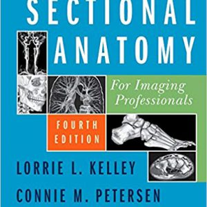 Sectional Anatomy For Imaging Professionals – 2018
