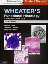 Wheater's Functional Histology: A Text And Colour Atlas – 2014