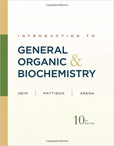 Introduction to general, organic, and biochemistry-hein 2012