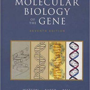 Molecular Biology Of The Genes – Watson 2013