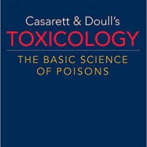 Casarett & Doulls Toxicology The Basic Science Of Poisons, 9th Ed