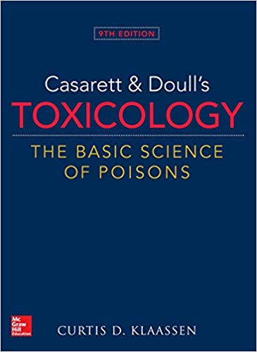 Casarett & Doulls Toxicology the Basic Science of Poisons