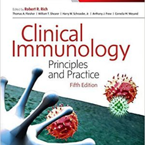 Clinical Immunology : Priciples And Practice ( Rich ) – 2019