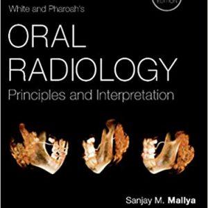 White And Pharoah's Oral Radiology: Principles And Interpretation – 2018