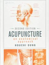 Acupuncture: An Anatomical Approach