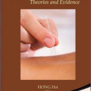 Acupuncture: Theories And Evidence طب سوزنی : تئوری و شواهد