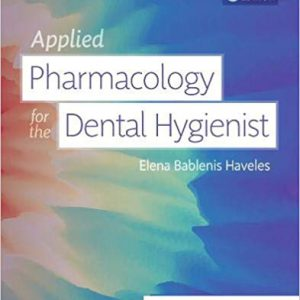 Applied Pharmacology For The Dental Hygienist – 2019