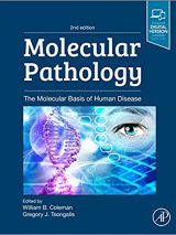 Molecular Pathology : The Molecular Basis Of Human Disease – 2019