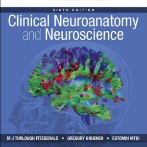 Clinical Neuroanatomy And Neuroscience – 2011