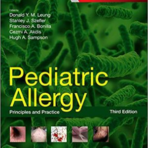 Pediatric Allergy : Principles And Practice, 3e
