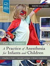 A Practice Of Anesthesia For Infants And Children – 2019