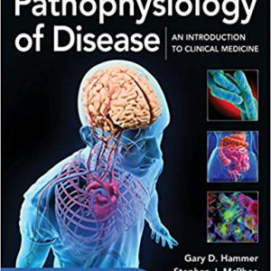 Pathophysiology Of Disease: An Introduction To Clinical Medicine – 2019