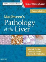 MacSween's Pathology Of The Liver 7th Edition