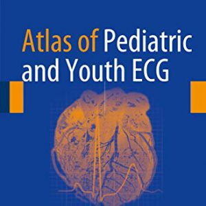Atlas Of Pediatric And Youth ECG – 2018
