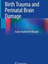 Birth Trauma And Perinatal Brain Damage