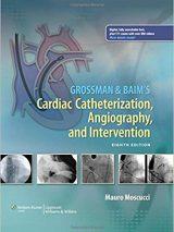 Grossman & Baim's Cardiac Catheterization, Angiography, And Intervention – 2014