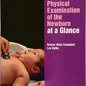 Physical Examination Of The Newborn At A Glance