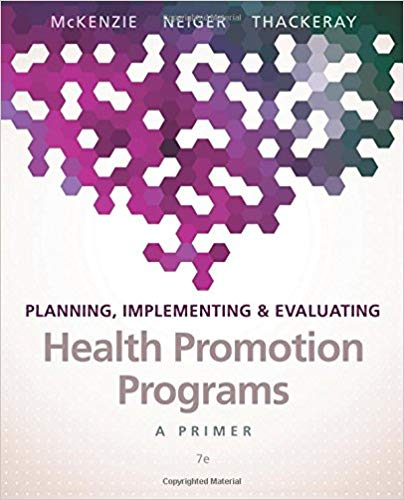 Planning, Implementing, & Evaluating Health Promotion Programs A Primer