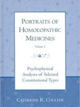 Portraits Of Homoeopathic Medicines: Psychophysical Analyses  Vol. 1
