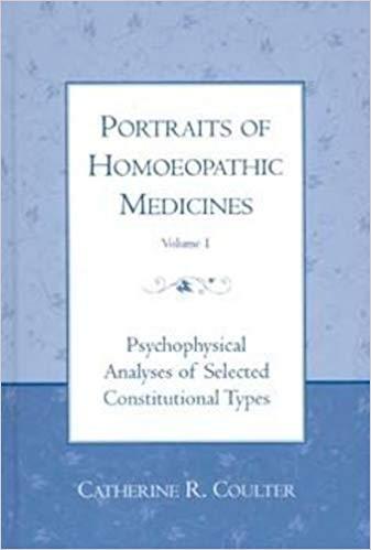 Portraits of Homoeopathic Medicines vol. 1