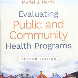 Evaluating Public And Community Health Programs – 2016